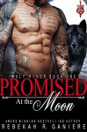 Promised at the Moon - Rebekah R. Ganiere