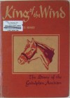 King of the Wind the story of the godolphin By Marguerite Henry Vintage Hardback - Marguerite Henry, Wesley Dennis