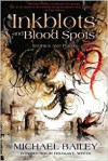 Inkblots and Blood Spots - Michael Bailey, Daniele Serra