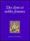 Boccaccio's Des Cleres Et Nobles Femmes: Systems of Signification in an Illuminated Manuscript - Brigitte Buettner