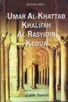 Umar Al-Khattab Khalifah Al-Rasyidin Kedua - Talib Samat