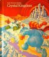 Crystal Kingdom - Joanna Cairns, Elizabeth Galloway, Robert J. Tierney