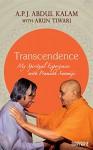 Transcendence: My Spiritual Experiences with Pramukh Swamiji - A P J Abdul Kalam, Arun Tiwari