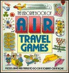 The Usborne Book of Air Travel Games - Moira Butterfield
