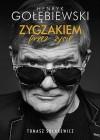 Zygzakiem przez życie - Tomasz Solarewicz, Henryk Gołębiewski