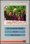 The Islamism Debate - Martin Kramer, Merkaz Dayan Le-Heker Ha-Mizrah Ha-Tikhon Ve-Afrikah