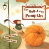The Roll-Away Pumpkin - Junia Wonders, Daniela Volpari