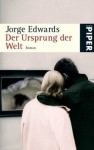 Der Ursprung der Welt - Jorge Edwards, Sabine Giersberg