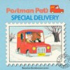Postman Pat's Special Delivery - Steve Smallman