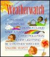 Weather Watch - Valerie Wyatt
