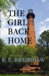 The Girl Back Home - R.E. Bradshaw