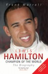 Lewis Hamilton: Champion of the World: The Biography - Frank Worrall