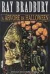 A árvore de Halloween - Ray Bradbury