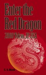 Enter the Red Dragon: Year 2060 in Tokyo, JP USA - C.S. Black