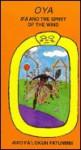 Oya: Ifa and the Spirit of the Wind - Awo Fa'Lokun Fatunmbi