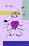 They Shine, They Fly, They're Angels - Colleen Brady, Olivia Brady