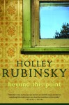 Beyond This Point - Holley Rubinsky
