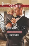 The Blackstone Heir (Billionaires and Babies) - Dani Wade