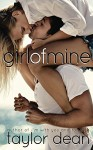 Girl of Mine - Taylor Dean, Jules Isaacs