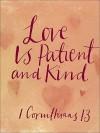 Love Is Patient and Kind: St. Paul's Letter: I Corinthians 13 - Ariel Books