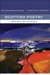 The Edinburgh Book of Twentieth-Century Scottish Poetry - Maurice Lindsay