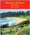 Beaches of Kaua'I and Ni'Ihau (A Kolowalu Book) - John R. K. Clark