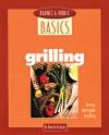 Barnes and Noble Basics Grilling: An Easy, Smart Guide to Grilling - Pamela Richards, Richards Pamela