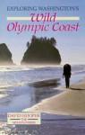 Exploring Washington's Wild Olympic Coast - David Hooper