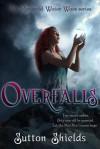 Overfalls - Sutton Shields