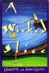 A Wicked Slice - Aaron Elkins, Charlotte Elkins