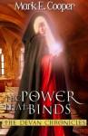 The Power That Binds: Devan Chronicles Part 2 (Volume 2) - Mark E. Cooper