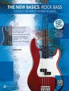 The New Basics -- Rock Bass: A Totally Different, Fun Way to Learn, Book & CD - Alfred Publishing Company Inc., Sharon Ray