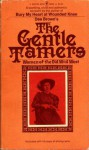 The Gentle Tamers: Women of the Old Wild West (Women of the West) - Dee Brown