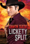 Lickety Split - Damon Suede