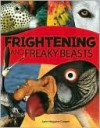 Frightening and Freaky Beasts - Lynn Huggins-Cooper