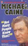 Michael Caine's Almanac Of Amazing Information - Michael Caine
