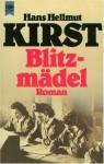 Blitzmädel - Hans Hellmut Kirst