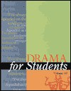 Drama for Students, Volume 10 - Michael L. Lablanc