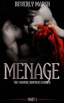 Menage: The Vampire Brothers Hunger - Beverly Marsh