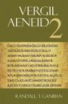 Vergil: Aeneid 2 - Virgil, Randall T. Ganiban