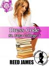 Dress Code (St. Futa College 1)(futa-on-futa, futa-on-female, exhibitionism, nun, spanking erotica) - Reed James