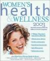 Women's Health & Wellness - Health Magazine, Patricia Wilens, Suzanne Powell, Melissa Clark