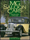 Mg Saloon Cars: From The 1920s To The 1970s - Anders Ditlev Clausager