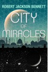 City of Miracles - Robert Jackson Bennett