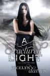 By Jocelyn Davies A Fractured Light (Beautiful Dark) (Reprint) [Paperback] - Jocelyn Davies