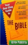 Your One-Stop Guide to the Bible - Kevin Perrotta