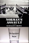 Norman's Assault - Nicholas D. Brown