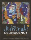 Juvenile Delinquency: Theory, Practice, and Law - Larry J. Siegel