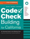 Code Check Building for California: An Illustrated Guide to the Building Code - Douglas Hansen, Douglas Hansen, Paddy Morrissey