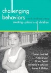 Challenging Behaviors In Early Childhood Settings: Creating A Place For All Children - Susan Hart Bell, Susan Nolen-Hoeksema
